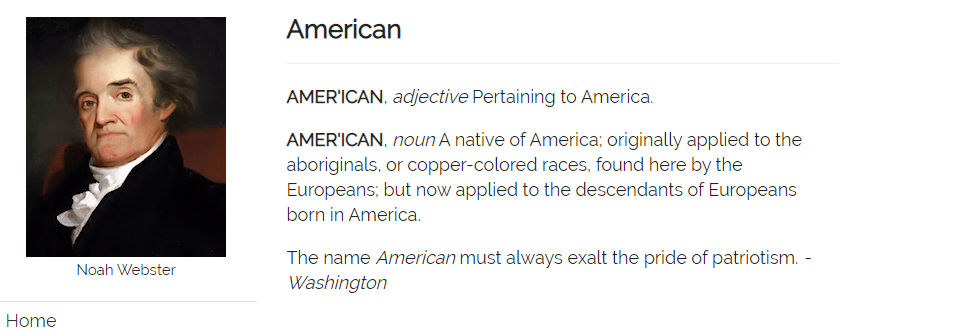 The Webster's Dictionary 1828 definition of American.
